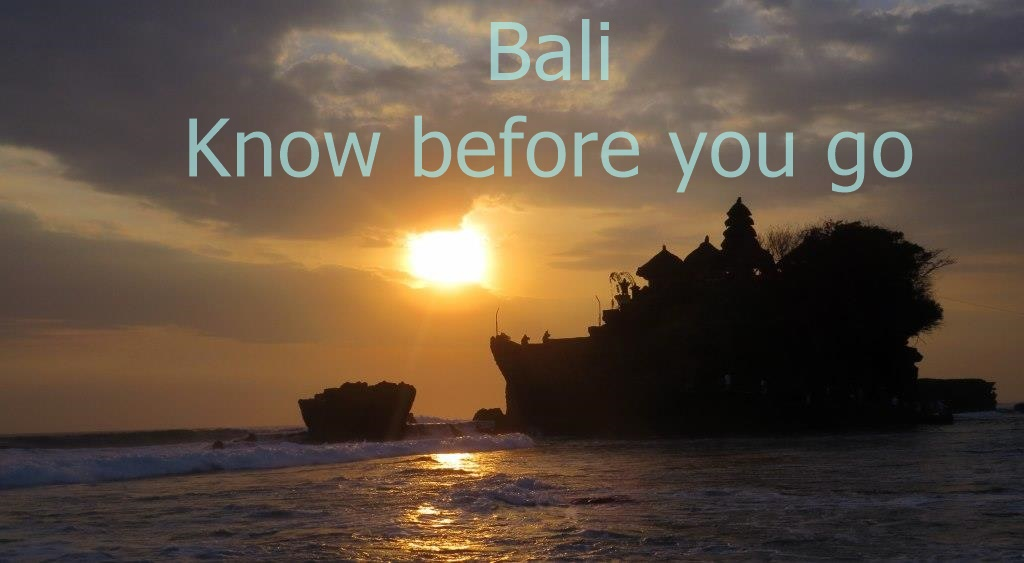 know before you go bali
